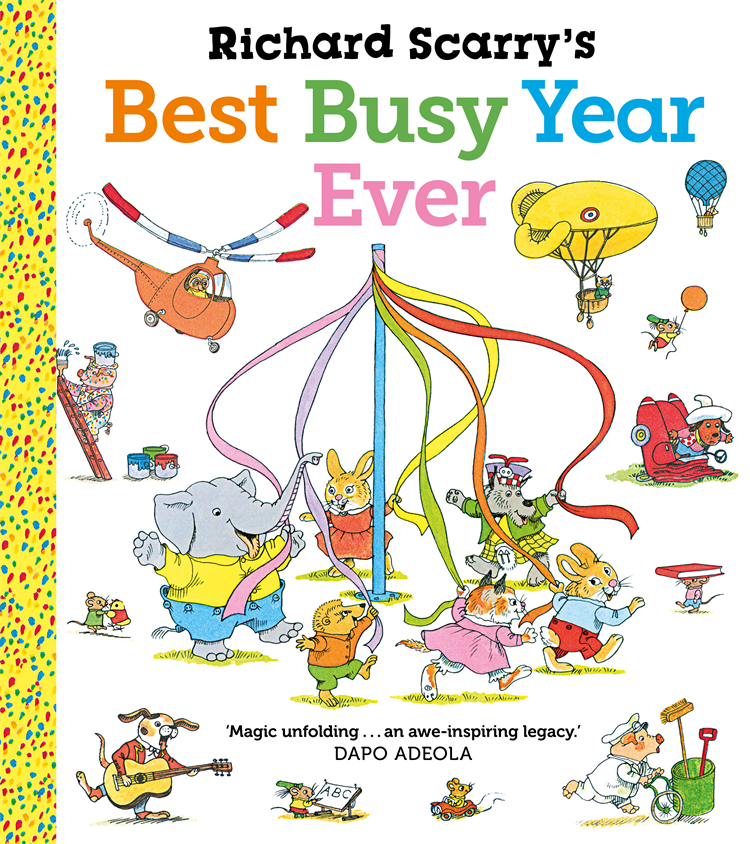 Richard Scarry's Best Busy Year Ever